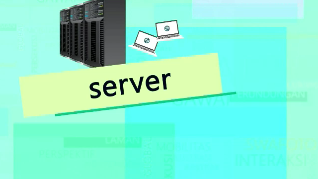 Bahasa Indonesianya Server Adalah Peladen  Kompas TV